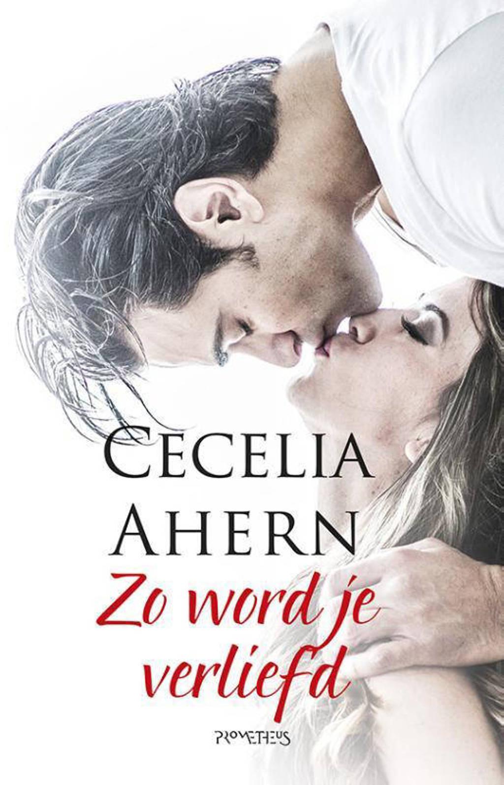 Zo word je verliefd - Cecelia Ahern