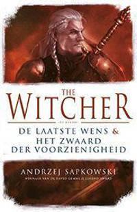 The Witcher: De laatste wens en Het zwaard der voorzienigheid - Andrzej Sapkowski