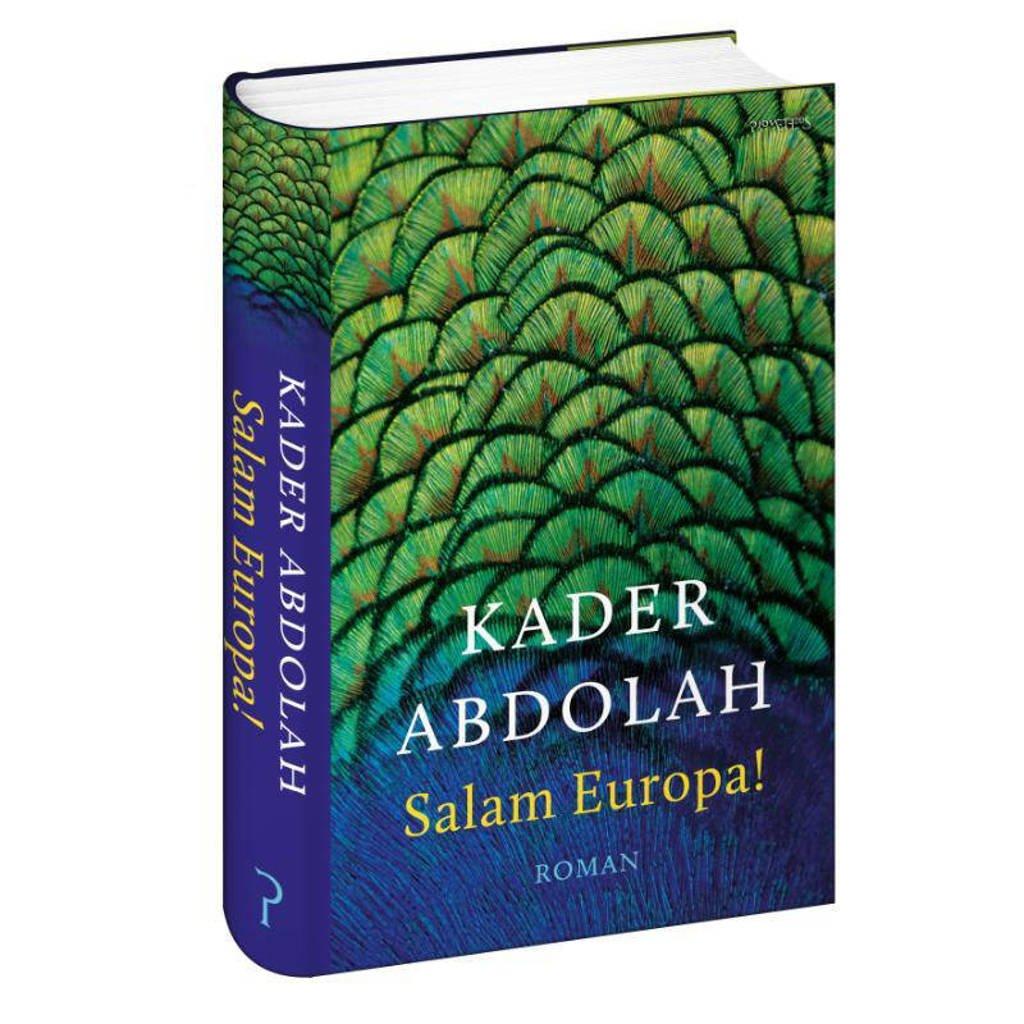Salam Europa! - Kader Abdolah