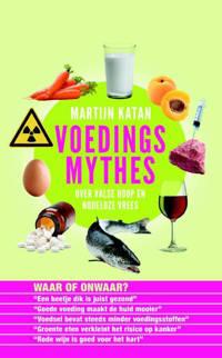 Voedingsmythes - Martijn B. Katan