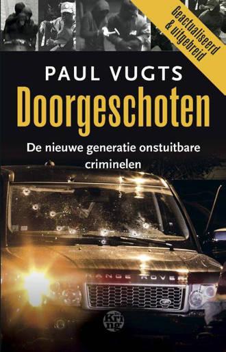 Doorgeschoten - Paul Vugts
