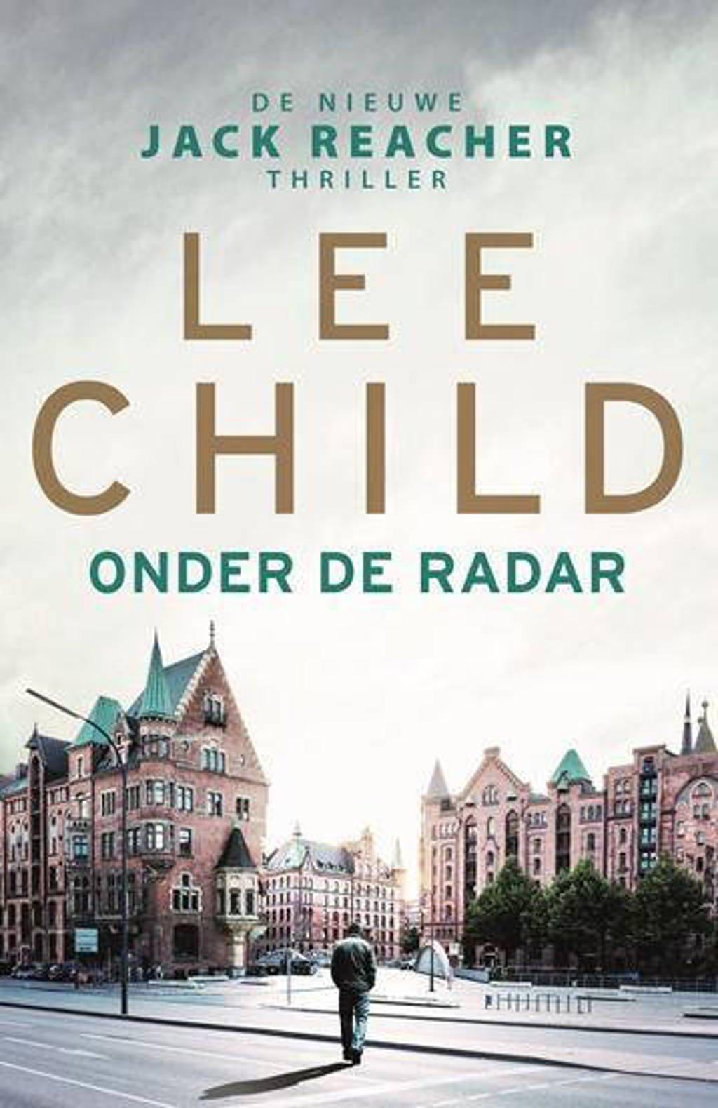 Jack Reacher: Onder de radar - Lee Child