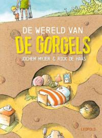 De wereld van de Gorgels - Jochem Myjer