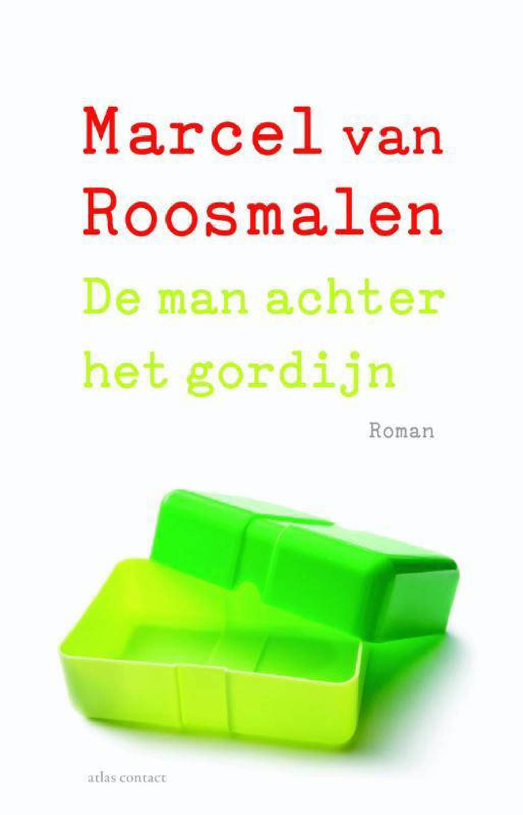 De man achter het gordijn - Marcel van Roosmalen