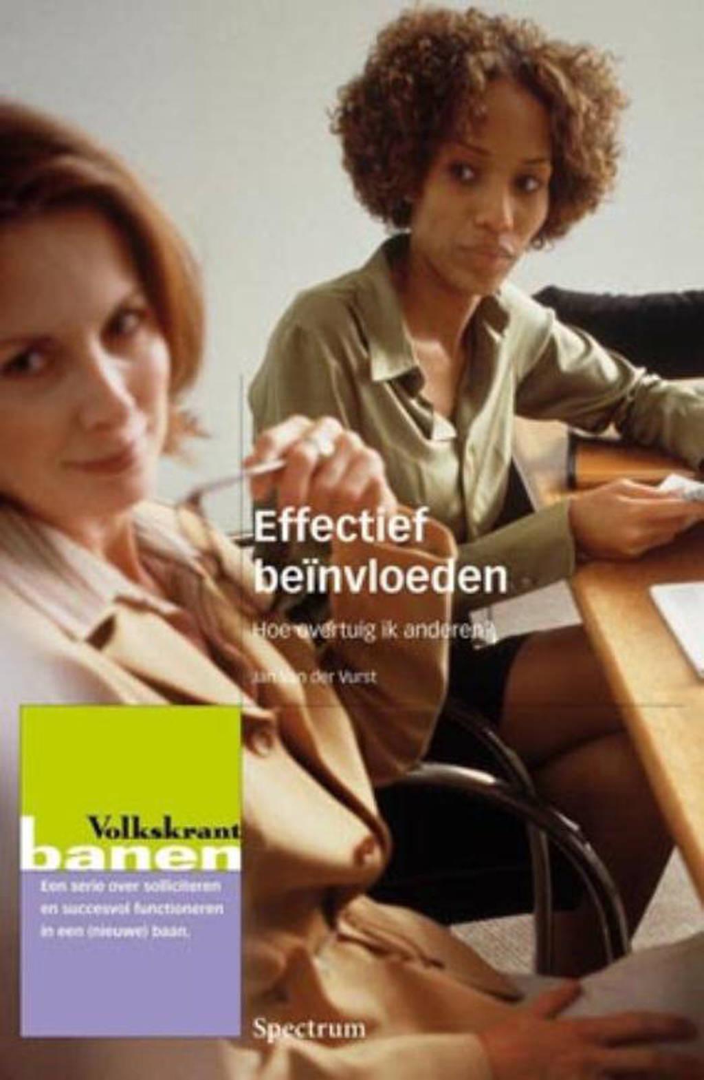 Effectief beinvloeden - Jan Van der Vurst