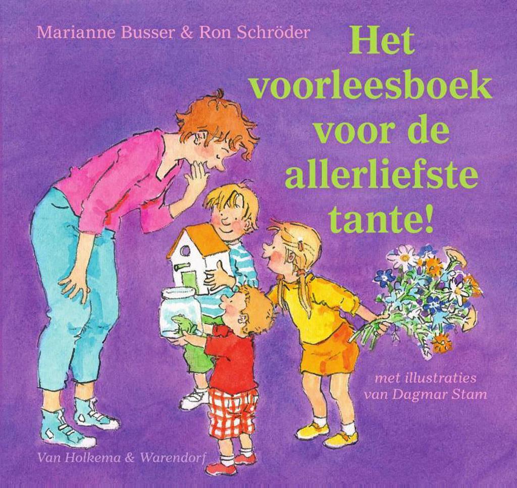 Het voorleesboek voor de allerliefste tante! - Marianne Busser en Ron Schröder