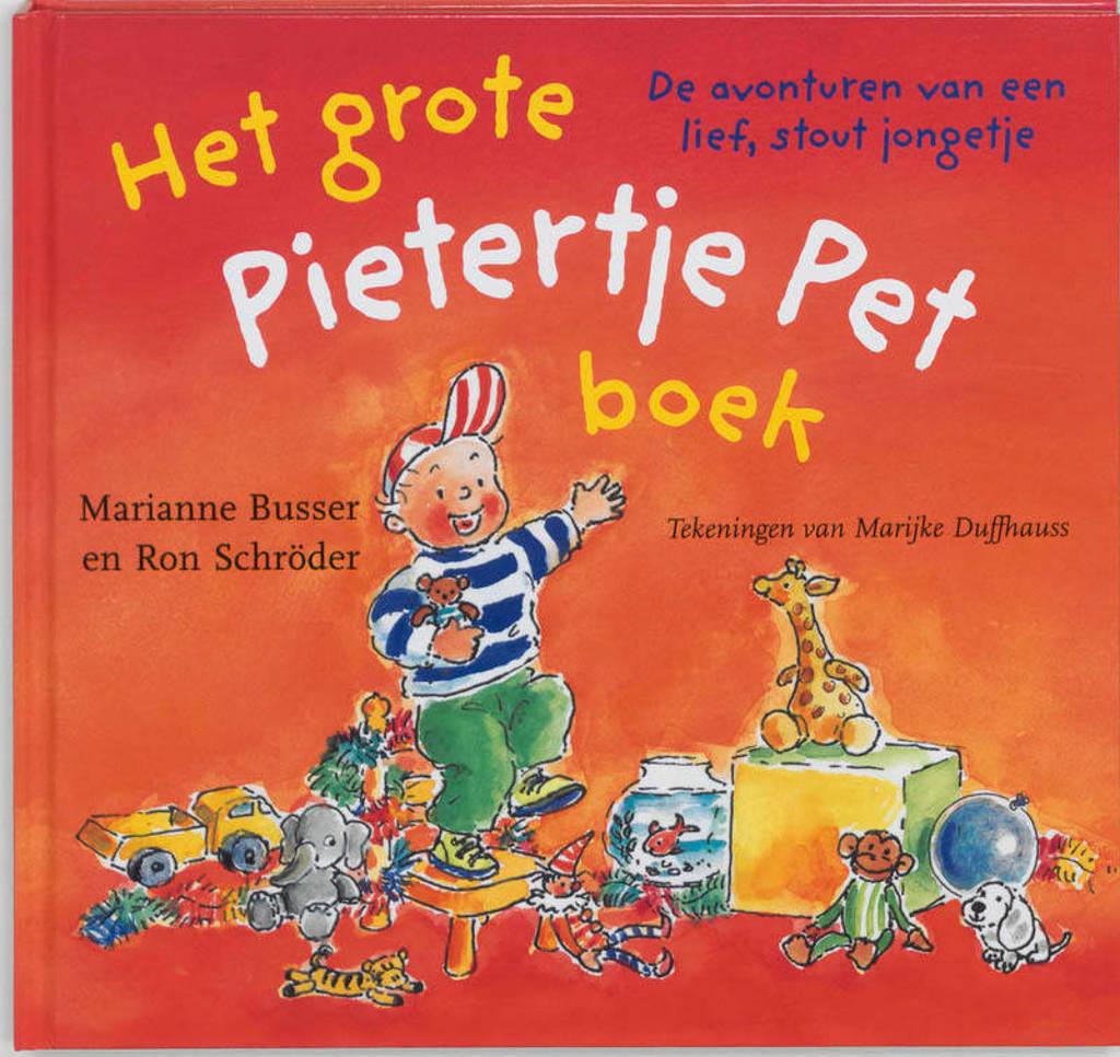 Het grote Pietertje Pet boek - Marianne Busser en Ron Schröder