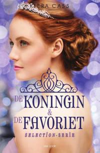 Selection: De koningin & De favoriet - Kiera Cass