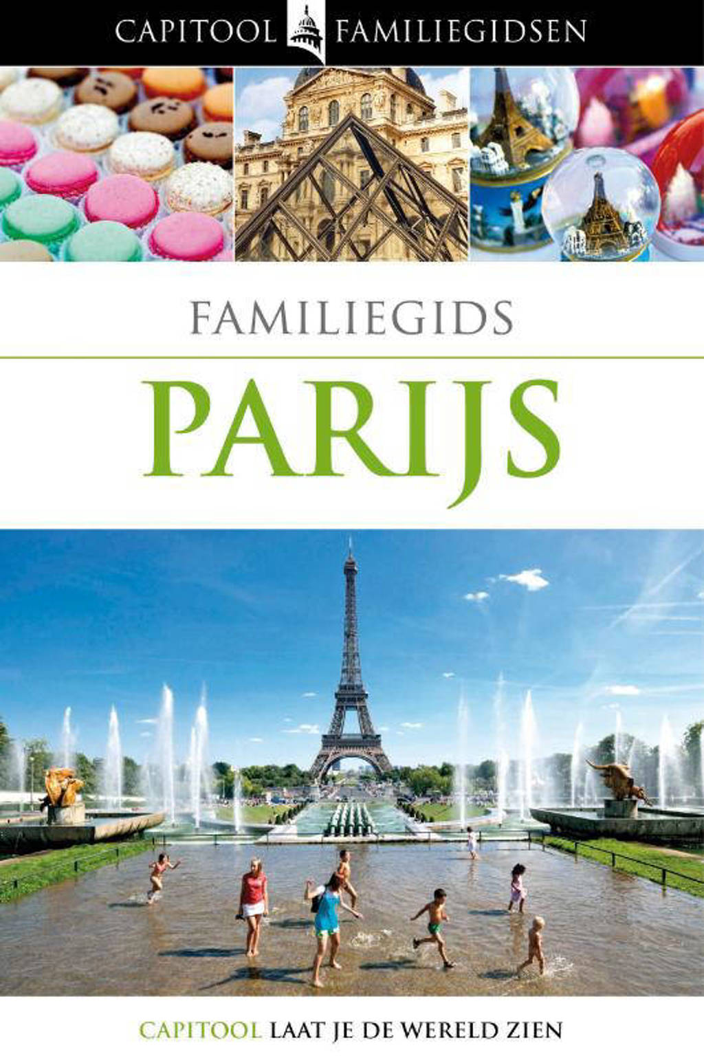 Capitool familiegidsen: Parijs - Rose Whitehouse