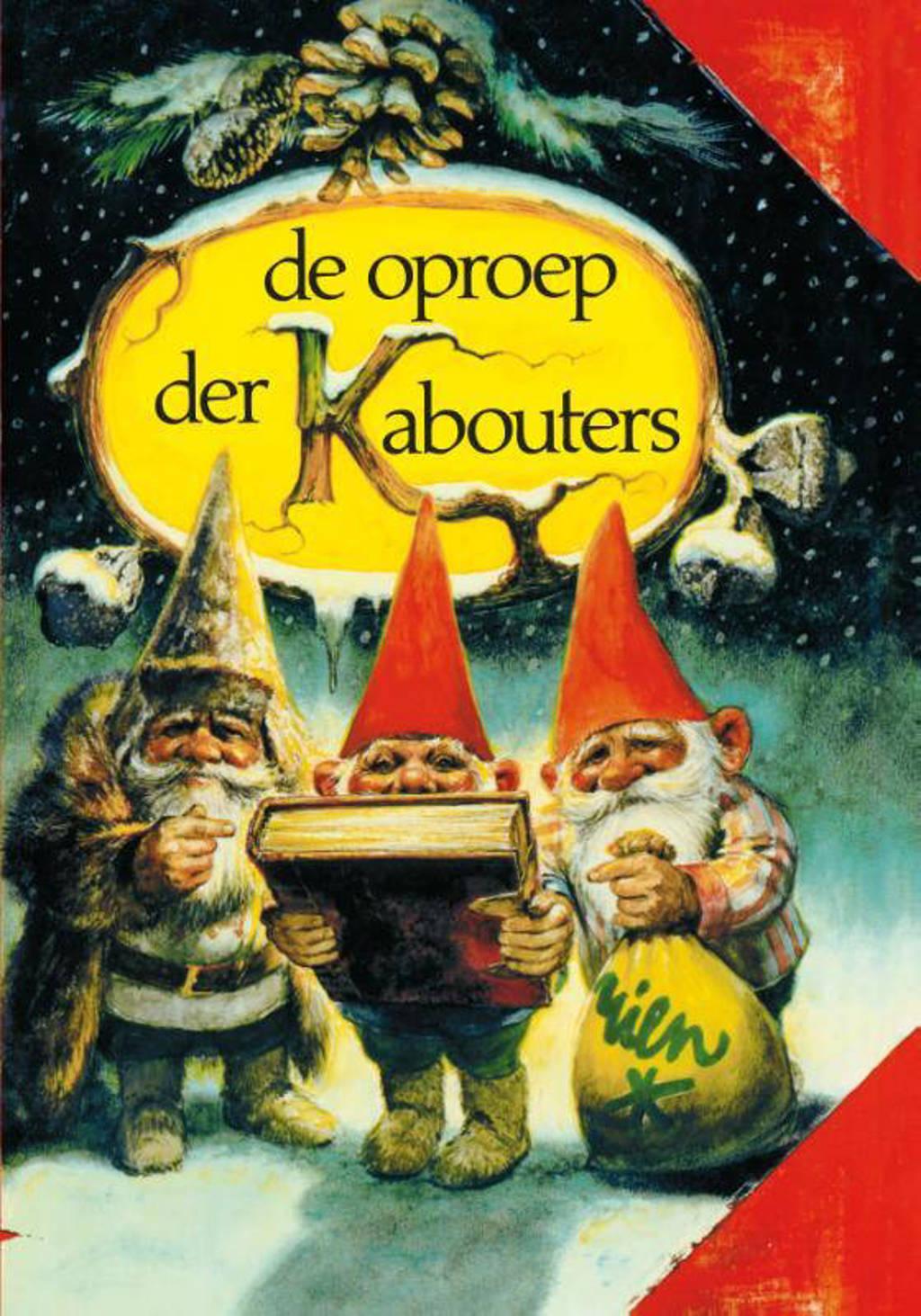 De oproep der kabouters - Wil Huygen en Rien Poortvliet