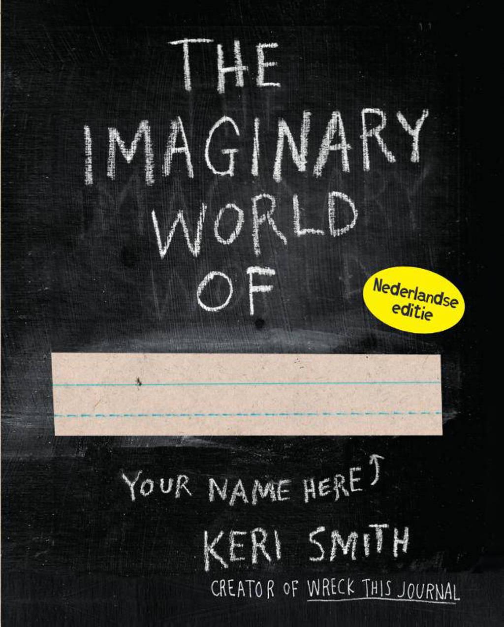 De fantasiewereld van - Keri Smith