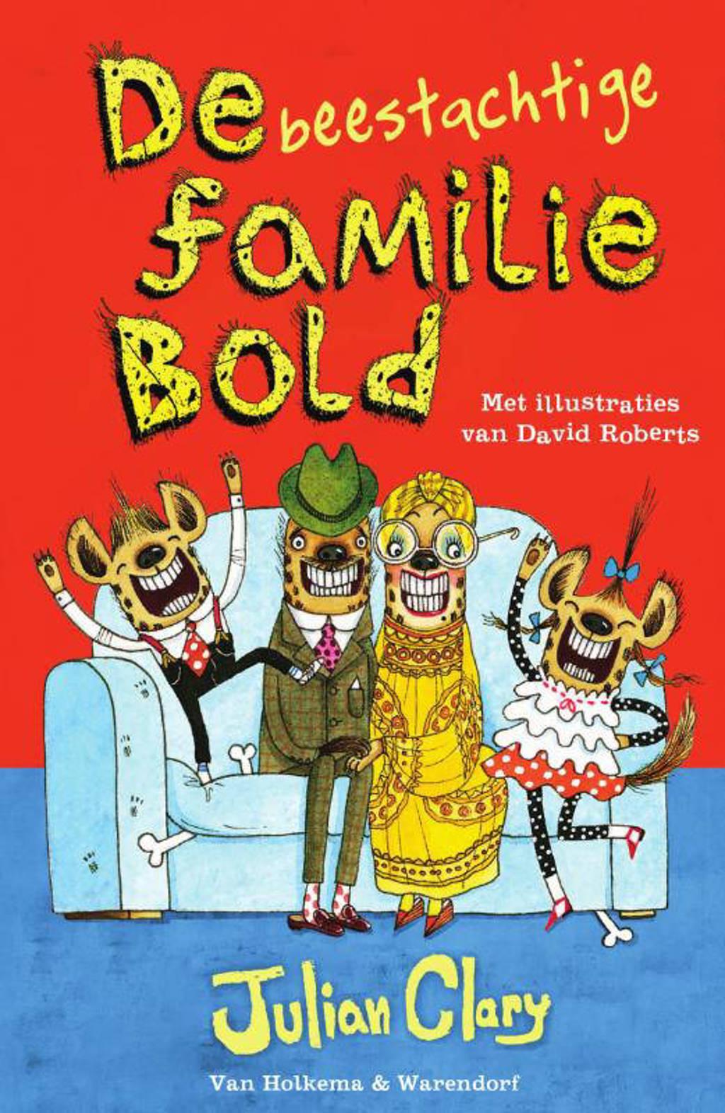 De familie Bold: De beestachtige familie Bold - Julian Clary