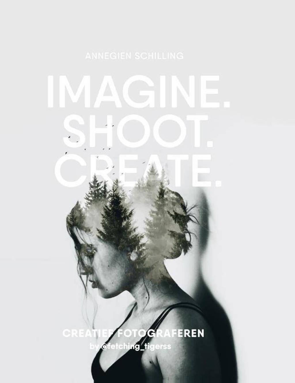 Imagine, Shoot, Create - Annegien Schilling en Eva Reinders