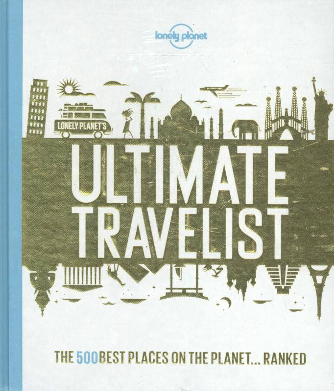 Lonely Planet's Ultimate Travelist - Lonely Planet