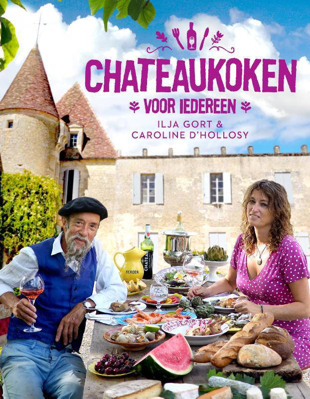 Chateaukoken voor iedereen - Ilja Gort en Caroline d' Hollosy