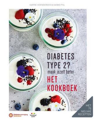 Diabetes type 2? Het kookboek - Hanno Pijl en Karine Hoenderdos