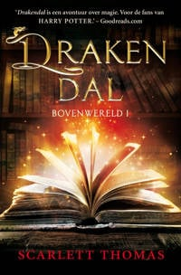 Bovenwereld: Drakendal - Scarlett Thomas