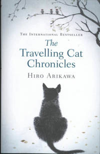 Travelling Cat Chronicles - Arikawa, Hiro