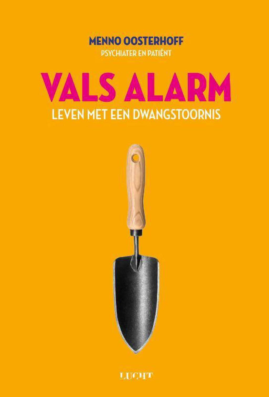 Vals alarm - Menno Oosterhoff