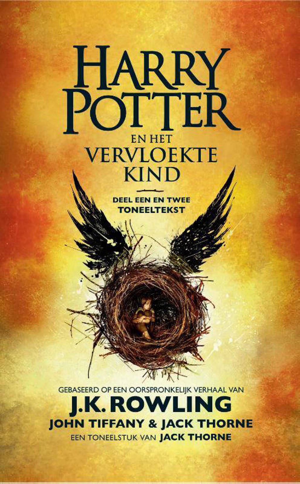 Harry Potter: Harry Potter en het vervloekte kind - J.K. Rowling, John Tiffany en Jack Thorne