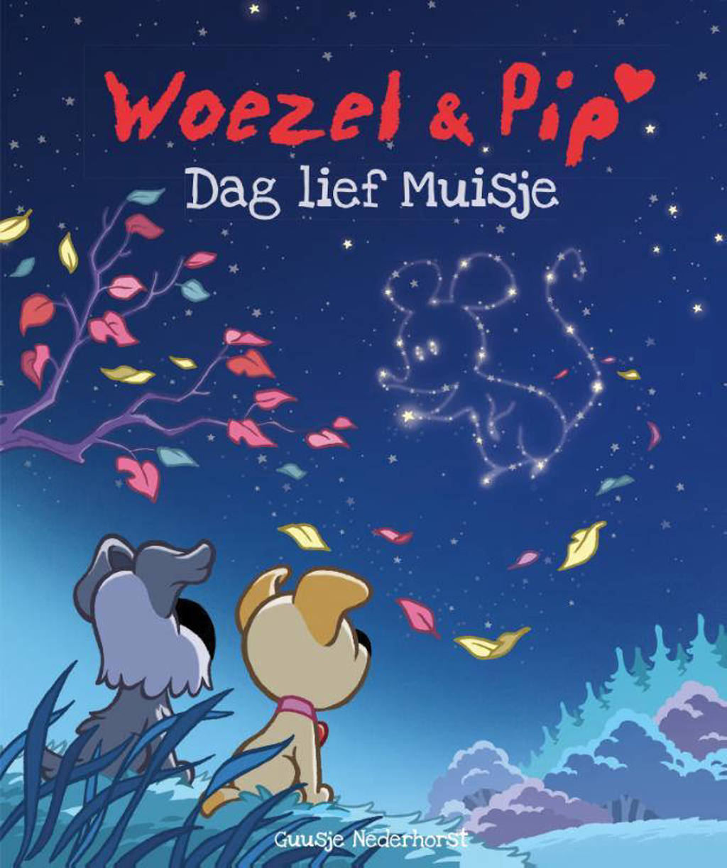 Woezel & Pip: Dag lief Muisje - Guusje Nederhorst en