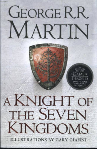 Knight of the Seven Kingdoms - Martin, George R.R.