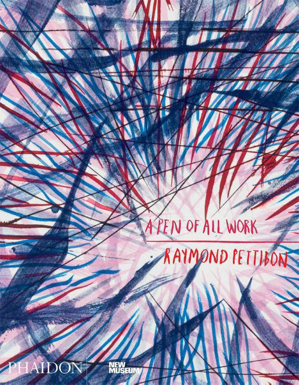 A Pen of All Work - Pettibon, Raymond