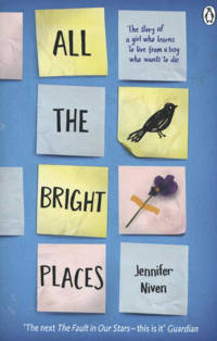 All the Bright Places - Niven, Jennifer