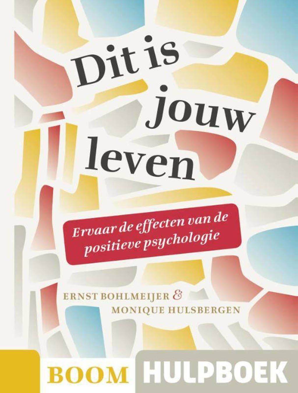Boom Hulpboek: Dit is jouw leven - Ernst Bohlmeijer en Monique Hulsbergen