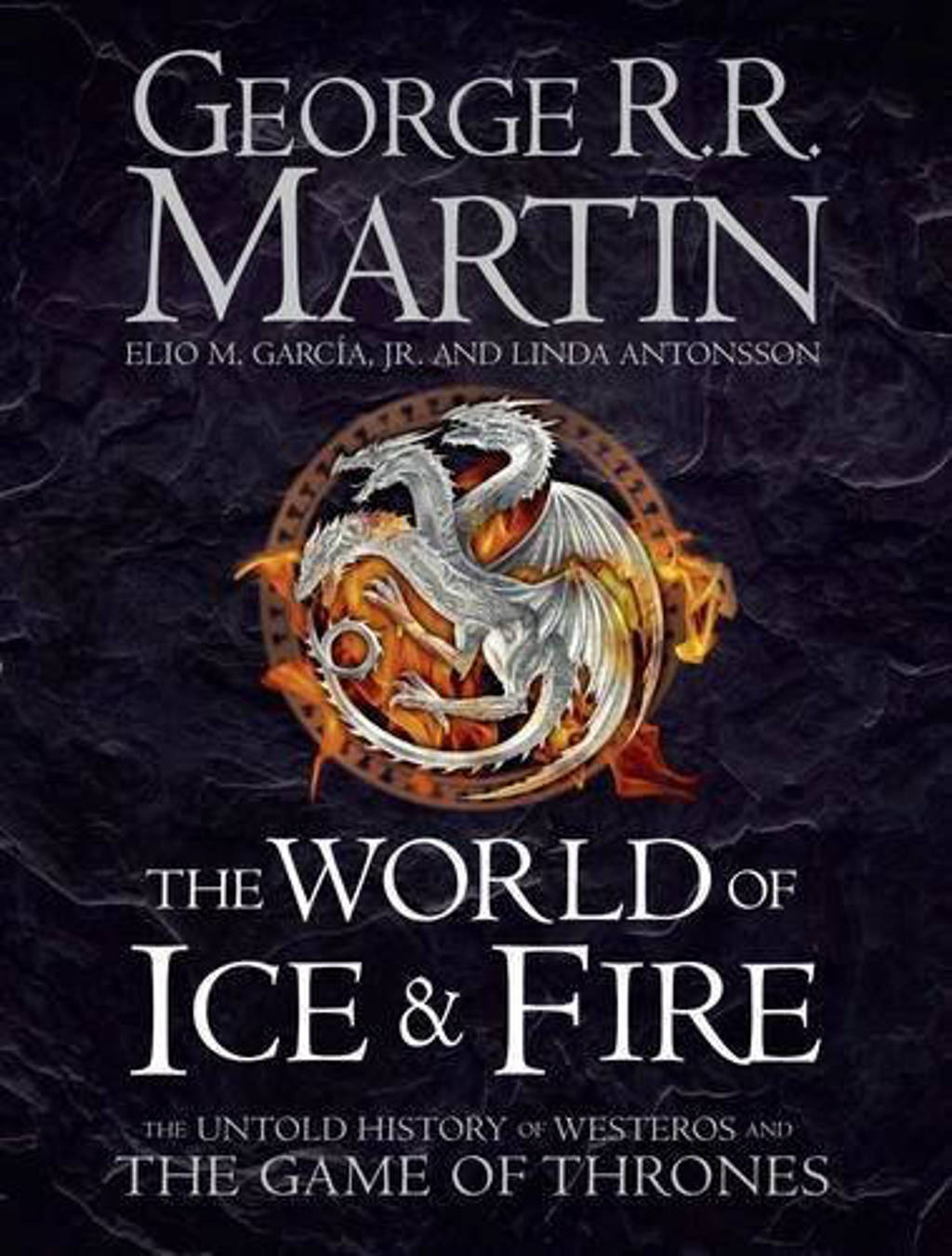 World of Ice and Fire - Martin, George R R