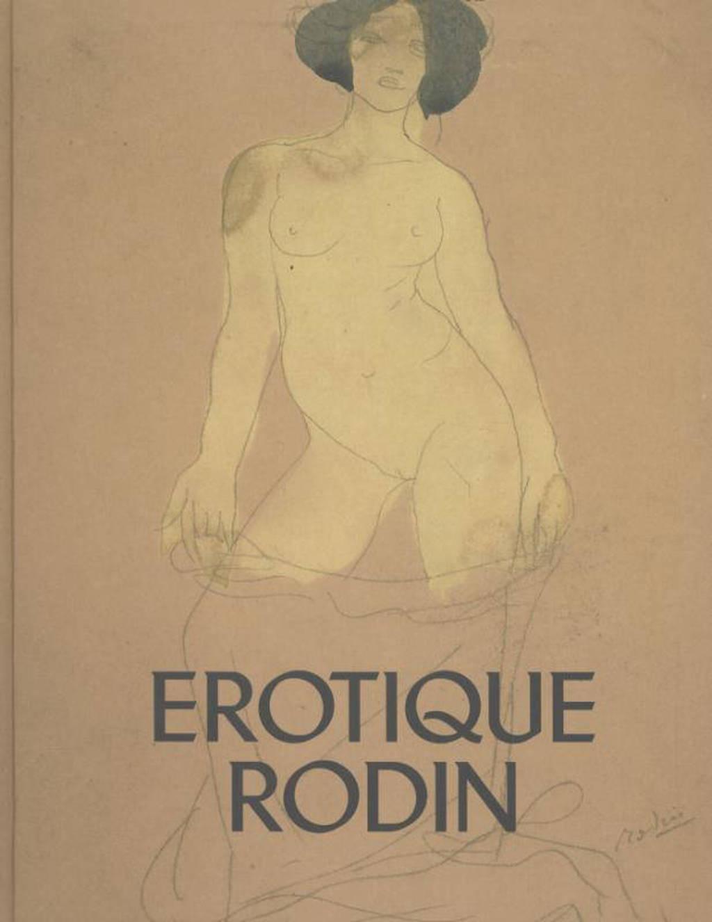 Erotique Rodin - Nadine Lehni, Jan Rudolph de Lorm, Helene Pinet, e.a.