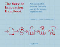 The service innovation handbook - Lucy Kimbell