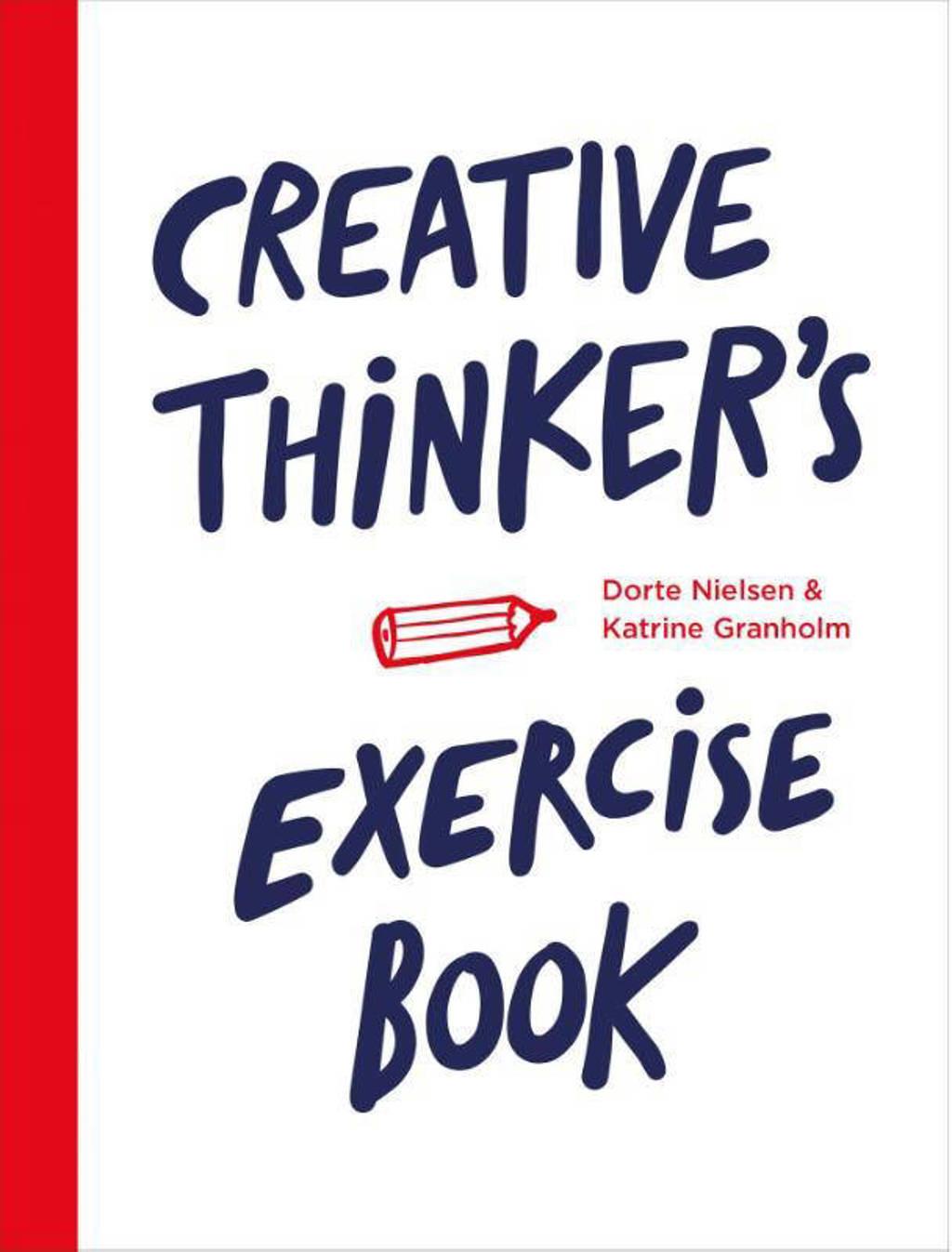 Creative thinker's exercise book - Dorte Nielsen en Katrine Granholm