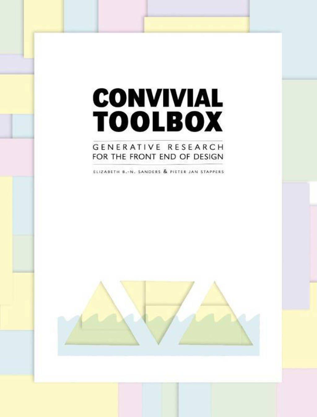 Convivial toolbox - Elizabeth B.-N. Sanders en Pieter Jan Stappers