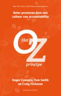 Het Oz- principe - Roger Connors, Tom Smith en Craig Hickman