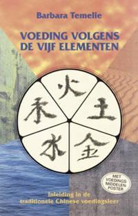 Voeding volgens de vijf elementen - B. Temelie
