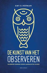 De kunst van het observeren - Amy E. Herman